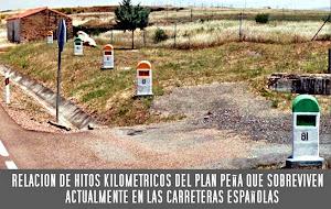 HITOS DEL PLAN PEÑA QUE SOBREVIVEN EN LAS CARRETERAS ESPAÑOLAS