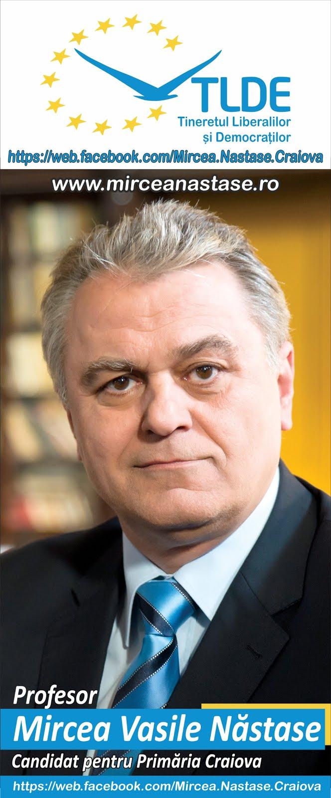 Sustin Mircea Nastase pentru primaria Craiova!