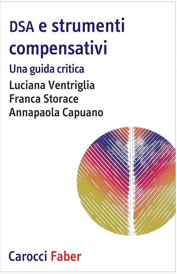 Libro: DSA e strumenti compensativi Una guida critica