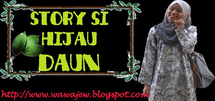 Story Si Hijau Daun