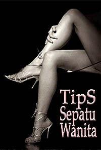 Tips untuk wanita tentang hal yang terkait dengan sepatu