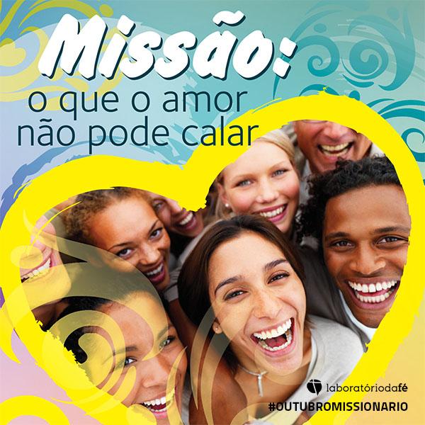 Outubro Missionário 2015 — Dia Mundial das Missões
