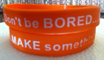 Don't be bored..MAKE something!