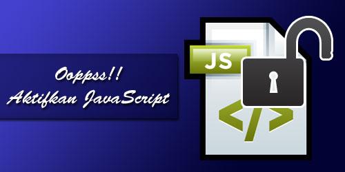Membuat Pesan untuk Mengaktifkan Javascript pada Blog