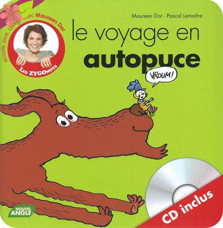 """""""Le voyage en autopuce"""" de Maureen Dor et Pascal Lemaître"""