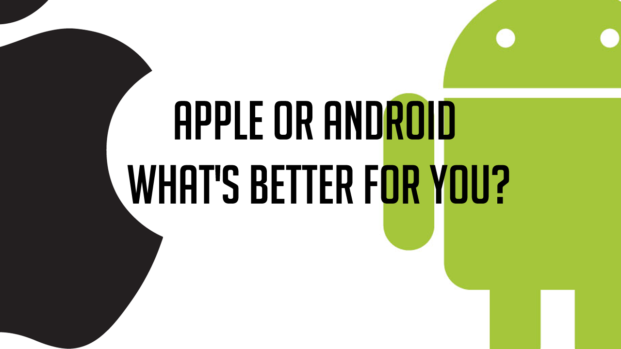 Pilih Android Atau Apple ?
