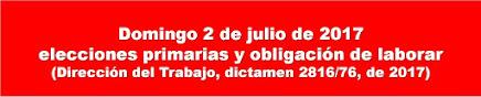 ELECCIONES PRIMARIAS DE 2 DE JULIO Y LABORES OBLIGATORIAS.