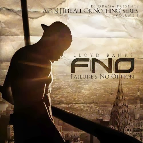 Lloyd Banks F.N.O. (Failure's No Option)