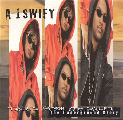 A-1 Swift – Tales From The Swift: The Underground Story (1996) (320 kbps)