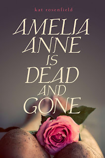 Teaser Tuesday (8) – Amelia Anne is Dead and Gone by Kat Rosenfield