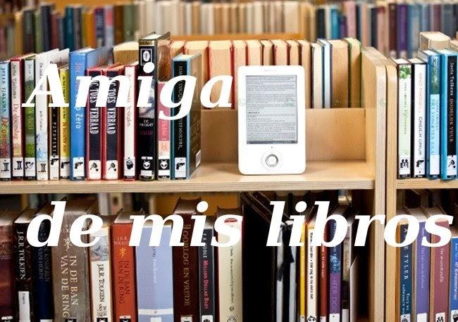 Amiga de mis libros