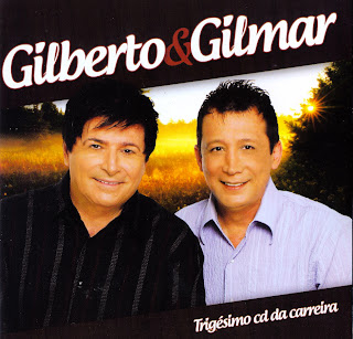 Gilberto e Gilmar - Ao Vivo 2011