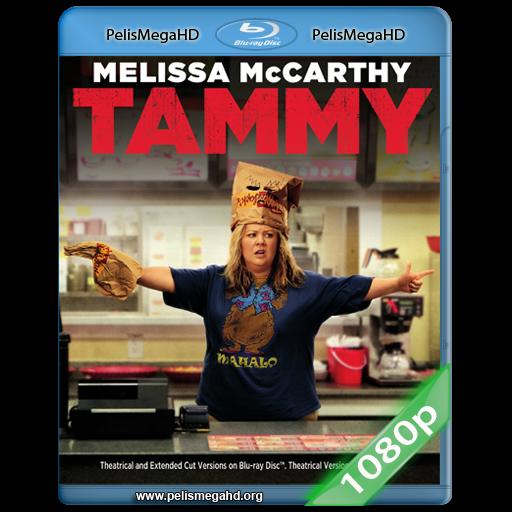 TAMMY: FUERA DE CONTROL (2014) FULL 1080P HD MKV ESPAÑOL LATINO