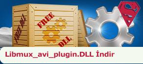 Libmux_avi_plugin.dll Hatası çözümü.