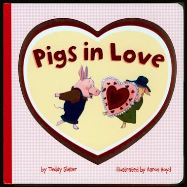 Pigs in Love Board Book