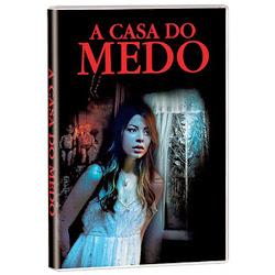 A CASA DO MEDO