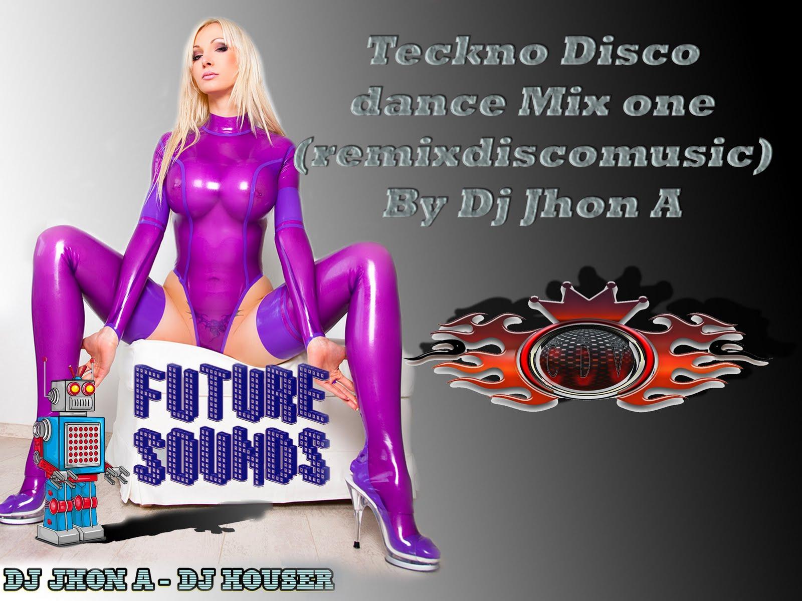 http://1.bp.blogspot.com/-JqG4j3j598o/TgerqmhJrCI/AAAAAAAAIsE/igWz2N4GwHs/s1600/Teckno+Disco+dance+Mix+one+%2528remixdiscomusic%2529+By+Dj+Jhon+A+web.jpg