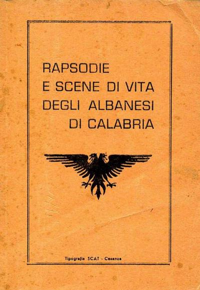Rapsodie e scene di vita degli Albanesi di Calabria