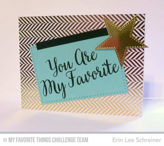 My Favorite Star Card by Erin Lee Schreiner featuring the True Friends stamp set and the Stitched Star STAX and Cross-Stitch Rectangle STAX Die-namics #mftstamps