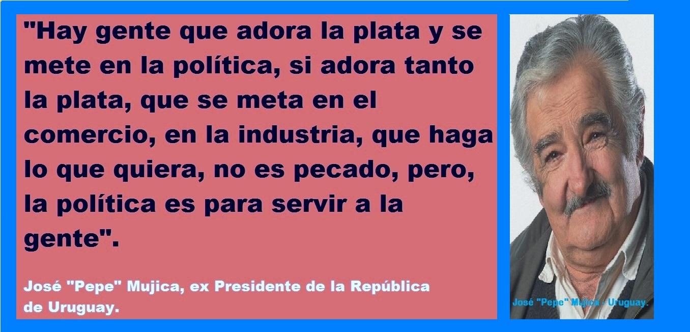 """José """"Pepe"""" Mujica sobre la política, la plata, el comercio y la industria."""