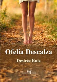 Ofelia Descalza Desirée Ruiz