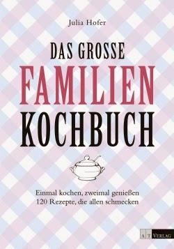 http://www.at-verlag.ch/buch/978-3-03800-790-6/Julia_Hofer_Das_grosse_Familienkochbuch.html