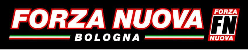FORZA NUOVA Bologna
