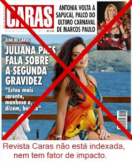 Revista Caras não é indexada nem tem fator de impacto