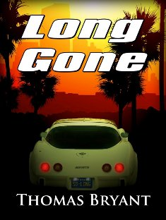 Long Gone (Thomas Bryant) - Read an Excerpt