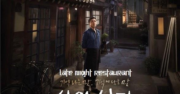 Sinopsis Late Night Restaurant Episode 1-20 (Tamat)