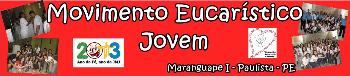 Movimento Eucarístico Jovem / Maranguape I