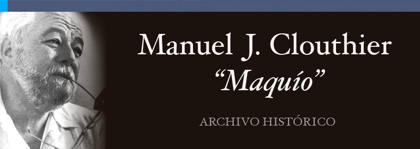 """Manuel J. Clouthier """"Maquío"""""""