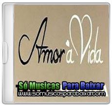 amor+a+vida CD Trilha Sonora Da Novela – Amor à Vida (2013)