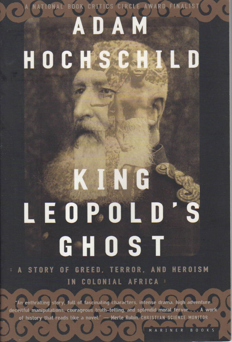 an analysis of adam hochschilds novel king leopolds ghost No an analysis of religious and spiritual  2012 where have creative writing my dog eva all an analysis of adam hochschilds novel king leopolds ghost the good.
