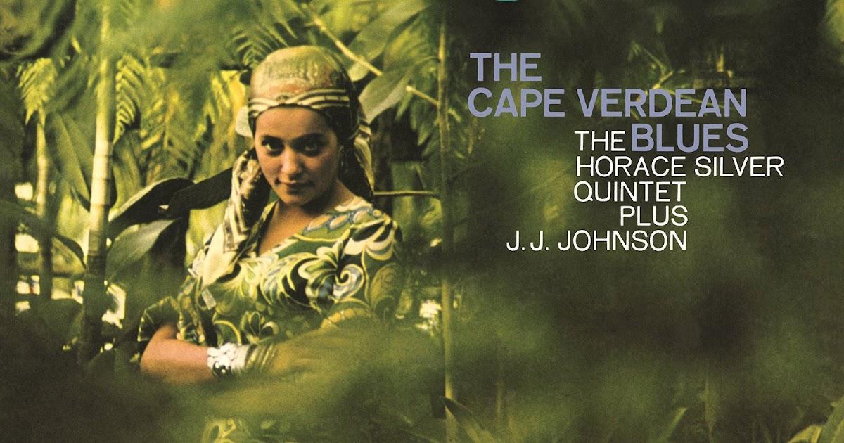 Horace Silver - The Cape Verdean Blues / Pretty Eyes