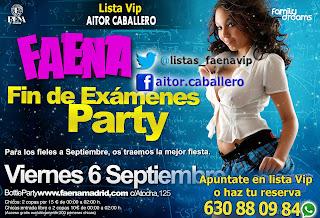 Fin de examenes Party en Faena viernes 6 de septiembre
