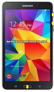 Hard Reset & Factory Reset Samsung Galaxy Tab 4