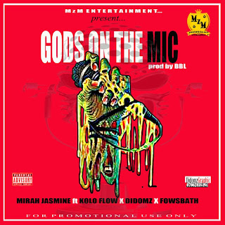 gods on the mic ft didomz