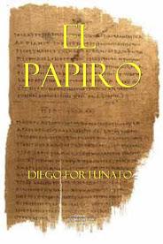 EL PAPIRO  (Primera novela de la trilogía El papiro).-