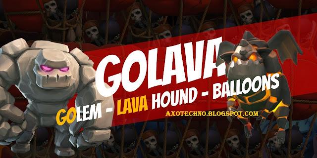 Cara Menggunakan Strategi GoLava Pada Game Clash of Clans