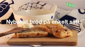Nybakat bröd på enkelt sätt