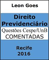 Direito Previdenciário Questões Cespe (Leon Goes) 2015