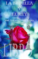 LIBRO LA BRUJILLA Y EL REY