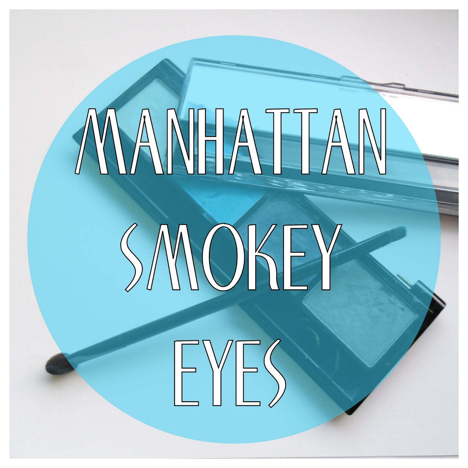 manhattan smokey eyes