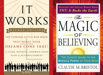 """It Works"" and the ""Magic of Believing"""