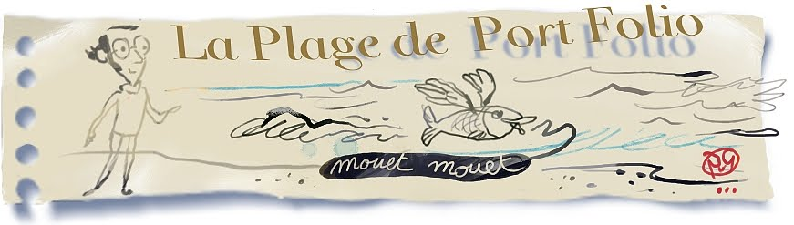 La Plage de Port Folio