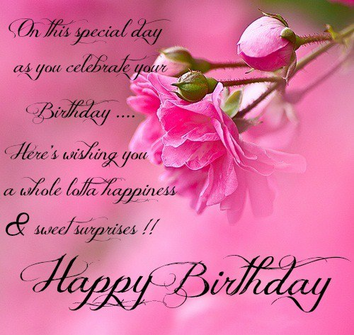 On This Special Day As You Celebrate You Birthday... Here