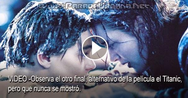 VIDEO - Observa el otro final, alternativo de la película el Titanic, pero que nunca se mostró