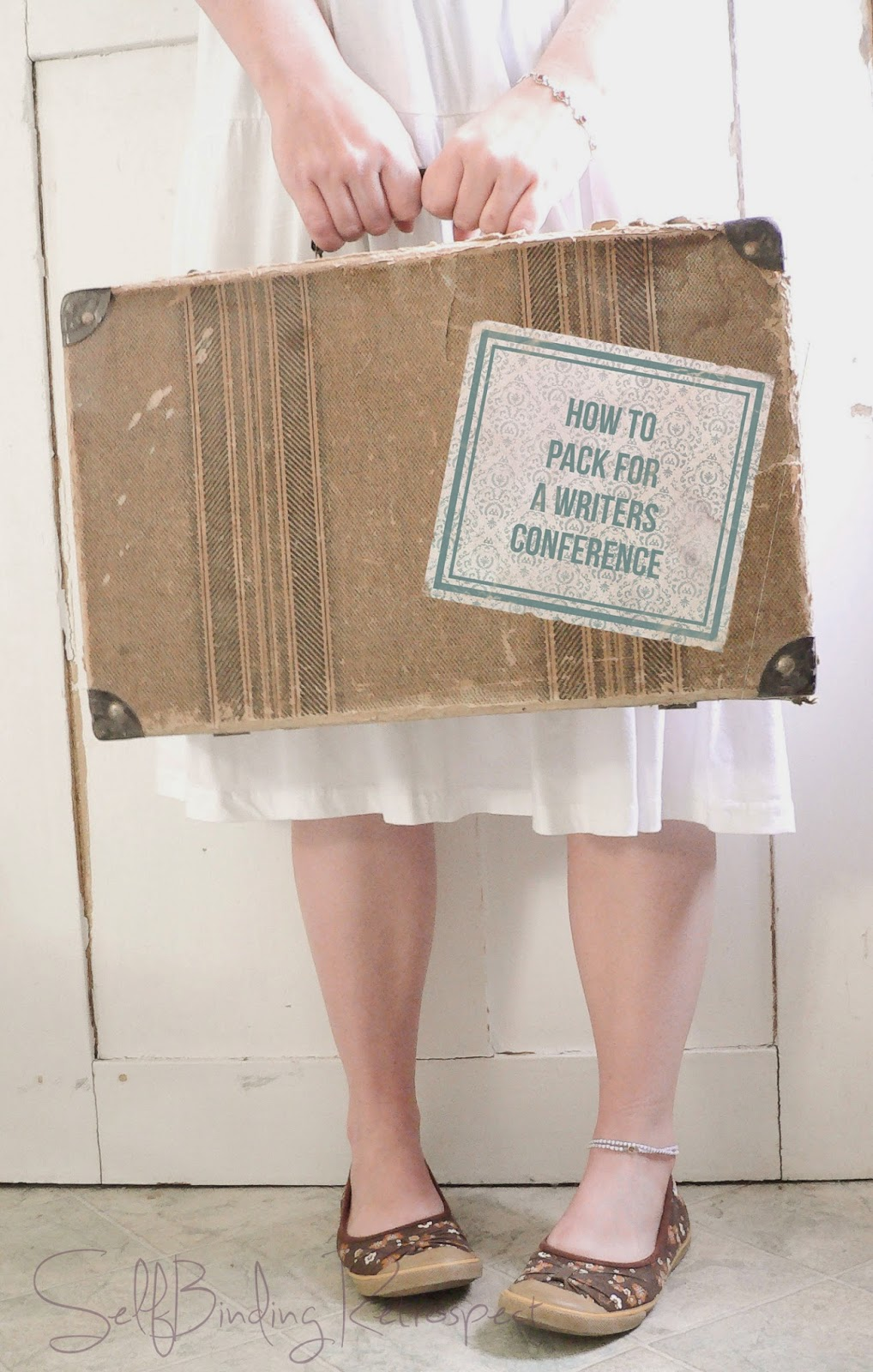 How To Pack For A Writers Conference - SelfBinding Retrospect by Alanna Rusnak