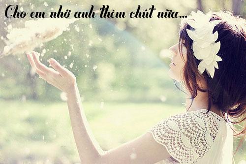 Em nhớ ánh mắt, tiếng nói, nụ cười và cả mùi hương trên cơ thể anh mỗi khi mình bên nhau